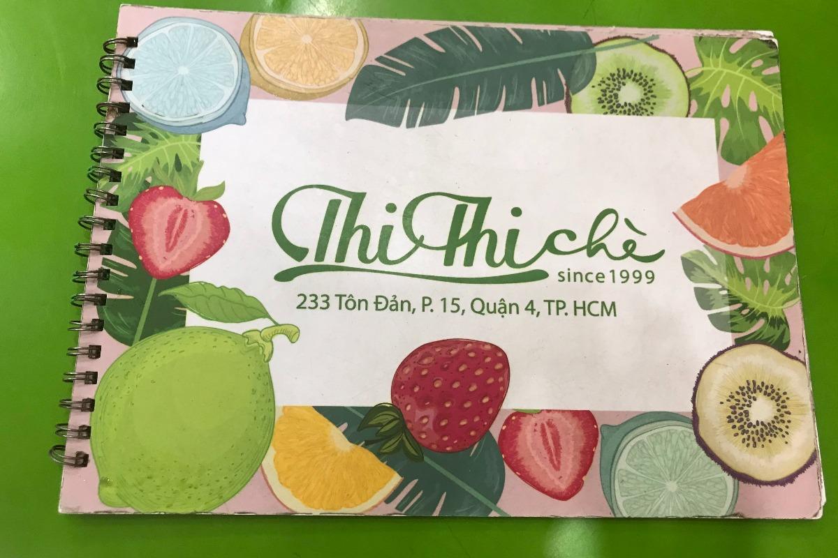ホーチミンでチェーを食べたい時は「Thi Thi Che」